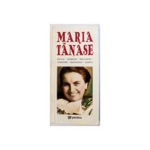 MARIA TANASE  1913 - 1963 , poveste istorisita de DOINA BERCHINA , EDITIE BILINGVA ROMANA -  FRANCEZA , 2013