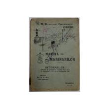 MARINA - MARINARILOR  - CAZUL COMANDORULUI JOHNSON , INTERPELARI ROSTITE IN SEDINTELE CAMEREI  IN 1931 DE DEPUTATUL N. LUPU  , APARUTA 1932
