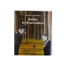 MARIUS LE FORESTIER , photographies de ROBERT DOISNEAU , texte de DOMINIQUE HALEVY , 1964