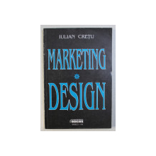 MARKETING DESIGN de IULIAN CRETU , 1996