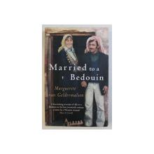 MARRIED TO A BEDOUIN by MARGUERITE VAN GELDERMALSEN , 2012