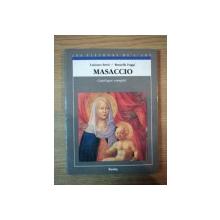 MASACCIO. CATALOGUE COMPLET DES PEINTURES par LUCIANO BERTI  1991