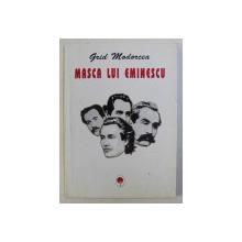 MASCA LUI EMINESCU , COLOANELE UNUI TEMPLU TEATRAL de GRID MODORCEA , 1998