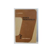 MASCA PRINCEPELUI de A . I . BRUMARU , 1977 , DEDICATIE*