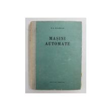 MASINI AUTOMATE de G.A. SAUMEAN , 1957