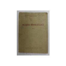 MASINI HIDRAULICE , VOLUMUL II de DORIN PAVEL , 1955