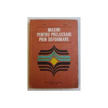 MASINI PENTRU PRELUCRARI PRIN DEFORMARE de V . TABARA si I. TUREAC , 1984 , DEDICATIE*
