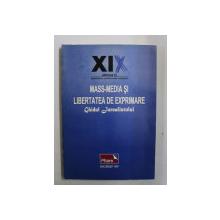 MASS - MEDIA SI LIBERTATEA DE EXPRIMARE - GHIDUL JURNALISTULUI , 1997