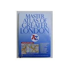 MASTER ATLAS OF GREATER LONDON , A - Z , 2009