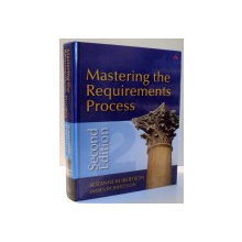 MASTERING THE REQUIREMENTS PROCESS by SUZANNE ROBERTSON, JAMES ROBERTSON , 2006