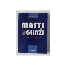 MASTI SI OGLINZI , PROZE ' FILOSOFICE ' de VASILE TONOIU , 2003