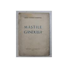 MASTILE GANDULUI de SANDU TZIGARA  -  SAMURCAS , 1947 , DEDICATIE *