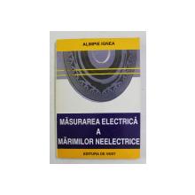 MASURAREA ELECTRICA  A MARIMILOR NEELECTRICE de ALIMPIE IGNEA , 1996