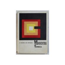 MASURAREA TEMPERATURII IN TEHNICA de PETRE VEZEANU si STEFAN PATRASCU , 1968