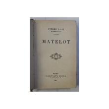 MATELOT par PIERRE LOTI , 1898