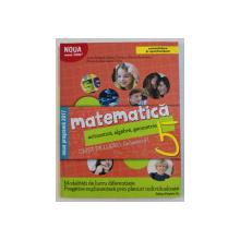 MATEMATICA  - ARITMETICA , ALGEBRA , GEOMETRIE , CAIET DE LUCRU , CLASA A V-A , SEMESTRUL I de SORIN PELIGRAD ...AGNES VOICA  , 2017