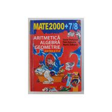 MATEMATICA - ARITMETICA , ALGEBRA , GEOMETRIE , CLASA A V - A , PARTEA A II -A de SORIN PELIGRAD ...MARIA ZAHARIA , 2007