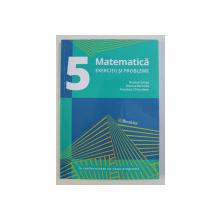 MATEMATICA - EXERCITII SI PROBLEME PENTRU CLASA a - V - a de NICOLAE SANDA ... NASTASIA CHICIUDEAN , 2017