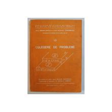 MATEMATICA IN GIMNAZIU SI LICEU , VOLUMUL III , CULEGERE DE PROBLEME , CLASELE IX - X de ADRIAN GHIOCA si NICOLAE TEODORESCU , 1987