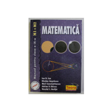 MATEMATICA , MANUAL PENTRU CLASA a - IX - a de ION D. ION , NICOLAE ANGELESCU , MERI CONSTANTINESCU , etc... , 1999