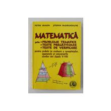 MATEMATICA PRIN PROBLEME TEMATICE ...TESTE DE VERIFICARE , CLASELE V - VIII de PETRE SIMION si STEFAN SMARANDACHE , ANII '90