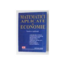 MATEMATICI APLICATE IN ECONOMIE - TEORIE SI APLICATII de GHEORGHE CENUSA ...IULIAN MIRCEA , 2007