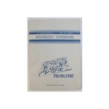 MATEMATICI SUPERIOARE - PROBLEME de I. COLTESCU si M. A. DIN , 1994