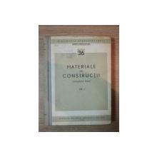 MATERIALE DE CONSTRUCTII , VOL III , 1964