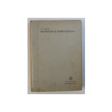 MATERIALISM SI EMPIRIOCRITICISM de V . I. LENIN , 1948