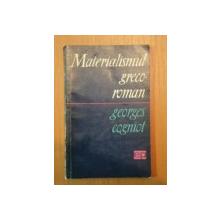 MATERIALISMUL GRECO - ROMAN de GEORGES COGNIOT, 1965