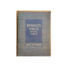 MATERIALISTII FRANCEZI DIN VEACUL AL XVIII-LEA de C.I. GULIAN  1954
