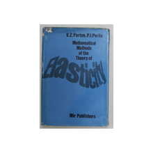 MATHEMATICAL METHODS OF THE THEORY OF ELASTICITY , VOLUME II par V. Z. PARTON et P. I. PERLIN , 1984
