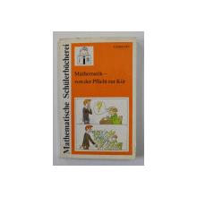 MATHEMATIK - VON DER PFLICHT ZUR KUR von JOAHNNES LEHMANN , 1987
