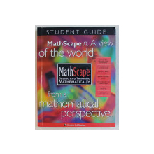MATHSCAPE - SEEING AND THINKING MATHEMATICALLY  - STUDENT GUIDE