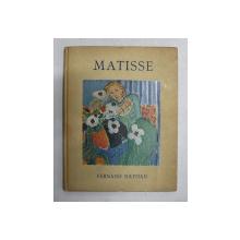 MATISSE par GASTON DIEHL , EDITIE INTERBELICA , PREZINTA HALOURI DE APA*