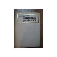 MECANICA CUANTICA , PROBLEME de F. CONSTANTINESU , EUGEN MAGYARI , Bucuresti 1968