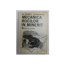 MECANICA ROCILOR IN MINERIT de AL. POPESCU si A. TODORESCU , 1982