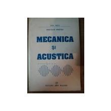 MECANICA SI ACUSTICA , EDITIA A III-A de ANATOLIE HRISTEV , 1999