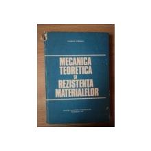 MECANICA TEORETICA SI REZISTENTA MATERIALELOR de FLORIAN  , Bucuresti 1982, COTORUL ESTE LIPIT CU  SCOCI