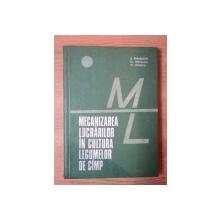 MECANIZAREA LUCRARILOR IN CULTURA LEGUMELOR DE CAMP de S. TRANDAFIR , FL. MOTEANU , M. IONESCU , Bucuresti 1976