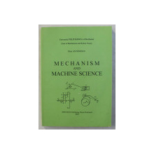MECHANISM AND MACHINE SCIENCE by PAUN ANTONESCU , 2005