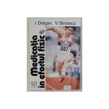 MEDICATIA IN EFORTUL FIZIC de I. DRAGAN si V. STROESCU , 1993