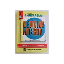 MEDICINA INTERNA , BOLILE CARDIOVASCULARE , METABOLICE , VOLUMUL II , PARTEA I de LEONIDA GHERASIM , 2004