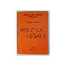 MEDICINA LEGALA de CRISAN TRAIAN , 1976