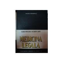 MEDICINA LEGALA-GHEORGHE SCRIPCARU,BUC.1993