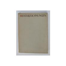 MEISTER ZEICHNUNGEN AUS DER SAMMLUNG DES MUSEUMS DER BILDENDEN KUNSTE IN BUDAPEST - 14. - 18 . JAHRHUNDERT , auswahl von LAJOS VAYER , 1956