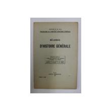 MELANGES D ' HISTOIRE GENERALE - CONSTANTIN MARINESCU , 1927