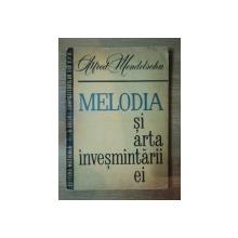 MELODIA SI ARTA INVESMANTARII EI de ALFRED MENDELSOHN , 1963