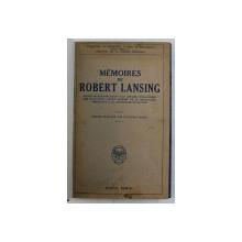 MEMOIRES DE ROBERT LANSING , 1925