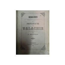 MEMORANDUM DE LA PRINCIPAUTE DE VALACHIE  G. BENGESCO --BUC 1858